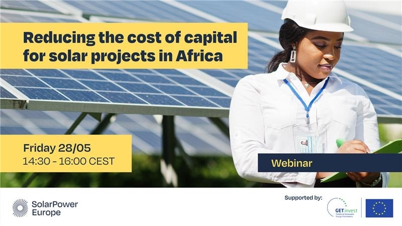 Webinar: Reducing the Cost of Capital for Solar Projects in Africa